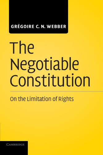 9781107411845: The Negotiable Constitution: On the Limitation of Rights