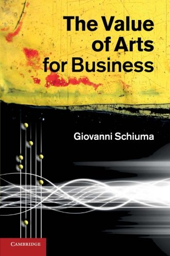 9781107412460: The Value of Arts for Business