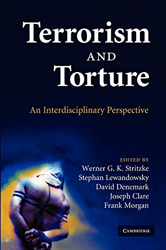 9781107412514: Terrorism and Torture: An Interdisciplinary Perspective