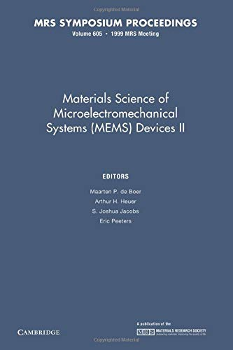 9781107413214: Materials Science of Microelectromechanical Systems (MEMS) Devices II: Volume 605 (MRS Proceedings)