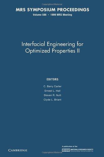 9781107414198: Interfacial Engineering for Optimized Properties II: Volume 586 (MRS Proceedings)