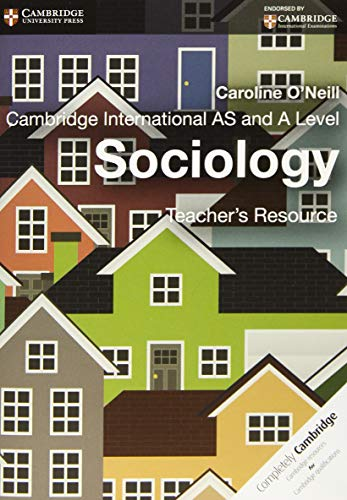 Cambridge International AS and A Level Sociology Teacher's Resource CD-ROM (Cambridge ...