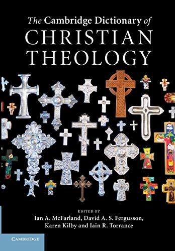9781107414969: The Cambridge Dictionary of Christian Theology