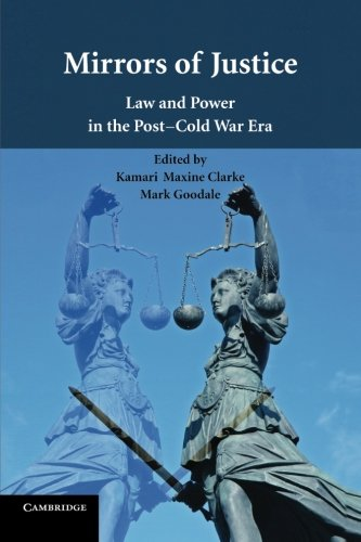 9781107415201: Mirrors of Justice: Law and Power in the Post-Cold War Era
