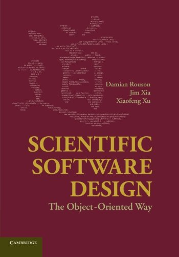 9781107415331: Scientific Software Design: The Object-Oriented Way