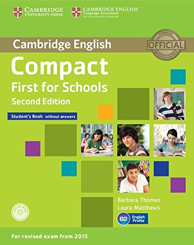 9781107415560: Compact First for Schools Student's Book without Answers with CD-ROM Second Edition
