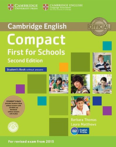 9781107415584: Compact First for Schools Student's Pack (Student's Book without Answers with CD-ROM, Workbook without Answers with Audio) Second Edition