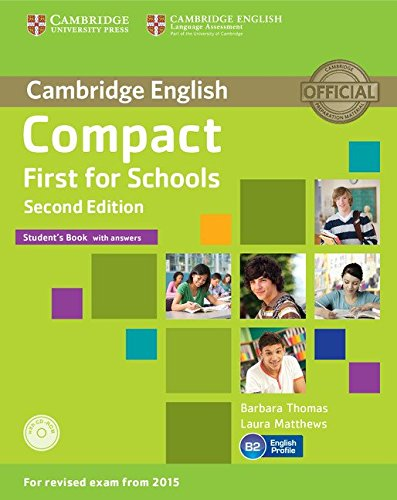 9781107415607: Compact first for schools. Student's book with answers with CD-ROM 2nd Edition [Lingua inglese]