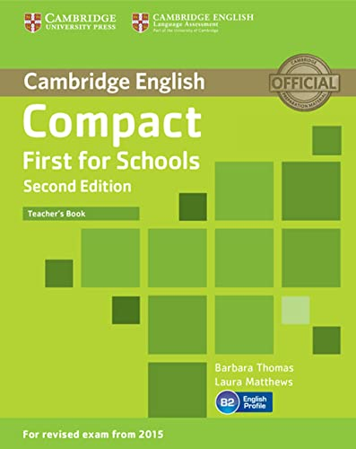 9781107415676: Compact First for Schools. Teacher's Book