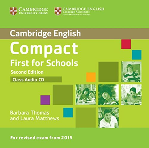 9781107415744: Compact First for Schools Class Audio CD (Cambridge English)