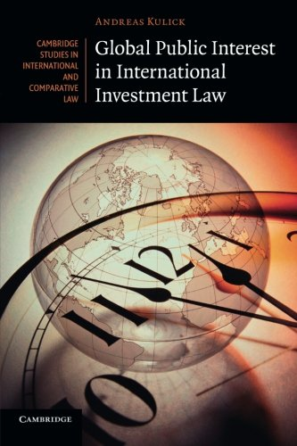 9781107416932: Global Public Interest in International Investment Law (Cambridge Studies in International and Comparative Law)