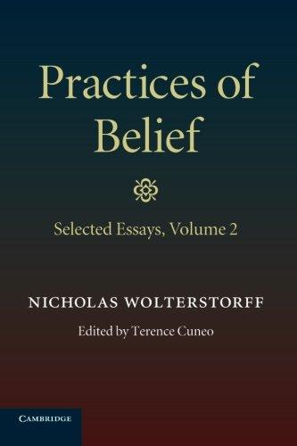 9781107417328: Practices of Belief: Volume 2, Selected Essays