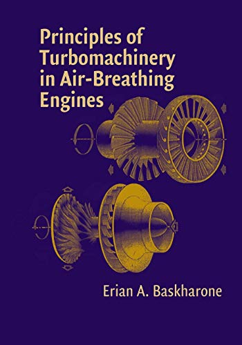 9781107417403: Principles of Turbomachinery in Air-Breathing Engines (Cambridge Aerospace Series)