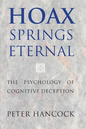 9781107417687: Hoax Springs Eternal: The Psychology of Cognitive Deception
