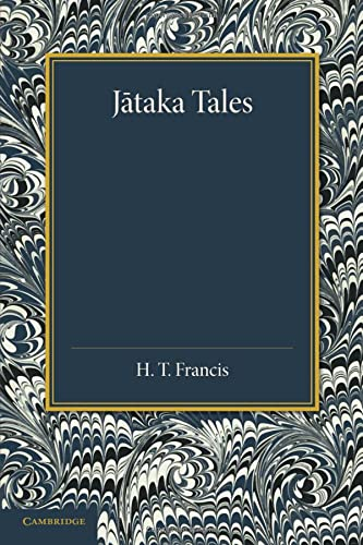 Jataka Tales: Selected and Edited With Introduction: Francis, H. T.