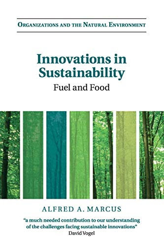 9781107421110: Innovations in Sustainability: Fuel and Food (Organizations and the Natural Environment)