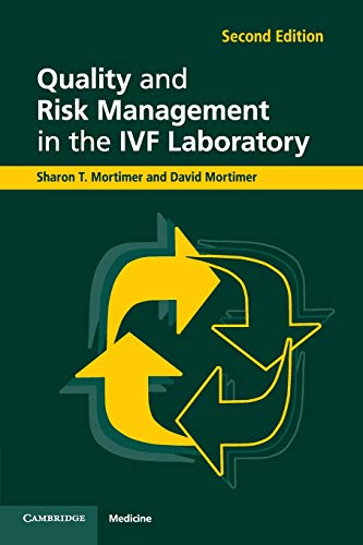Quality and Risk Management in the IVF: Mortimer, Sharon T.;