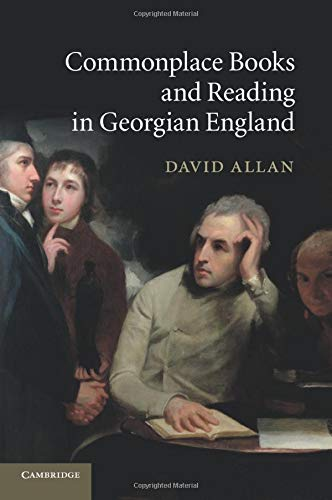 9781107421837: Commonplace Books and Reading in Georgian England