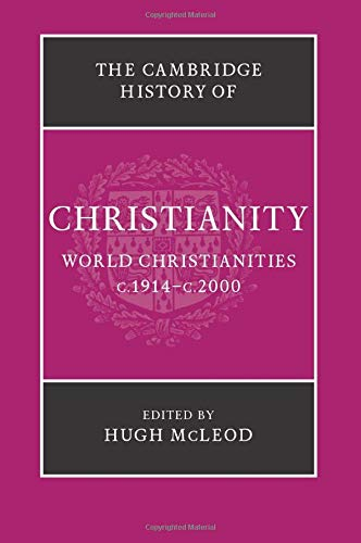 9781107423749: The Cambridge History of Christianity