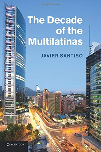 9781107424975: The Decade of the Multilatinas