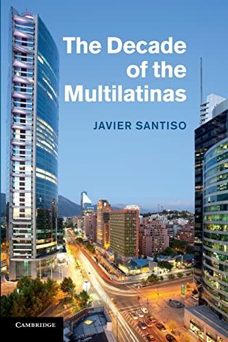 The Decade of the Multilatinas: JAVIER SANTISO