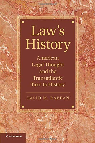 9781107425088: Law's History: American Legal Thought and the Transatlantic Turn to History