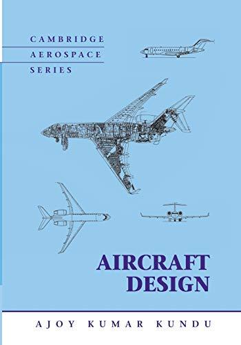 9781107425316: Aircraft Design (Cambridge Aerospace Series)