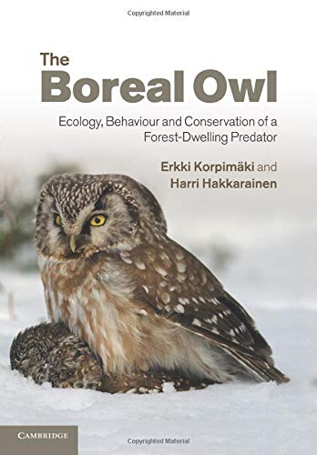 9781107425323: The Boreal Owl: Ecology, Behaviour and Conservation of a Forest-Dwelling Predator