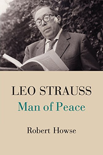 9781107427679: Leo Strauss: Man of Peace