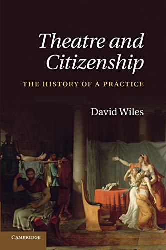 9781107428065: Theatre and Citizenship