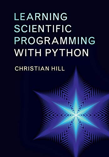 9781107428225: Learning Scientific Programming with Python