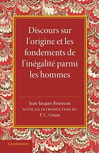 Discours sur l'origine et les fondements de l'inégalité parmi les hommes (French Edition): ...