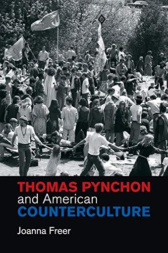 9781107429710: Thomas Pynchon and American Counterculture (Cambridge Studies in American Literature and Culture)