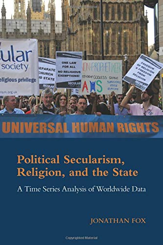 9781107433915: Political Secularism, Religion, and the State: A Time Series Analysis of Worldwide Data (Cambridge Studies in Social Theory, Religion and Politics)
