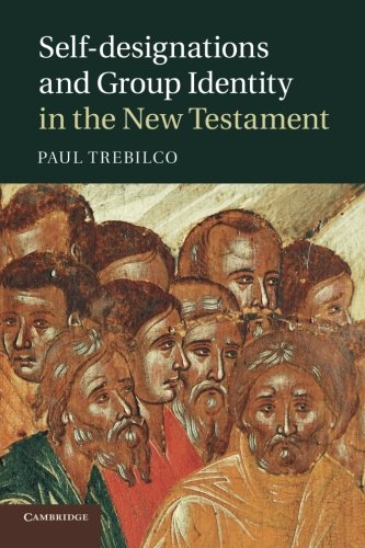 9781107436749: Self-designations and Group Identity in the New Testament