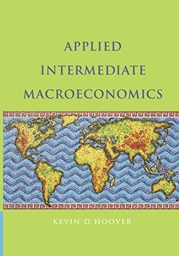 9781107436824: Applied Intermediate Macroeconomics