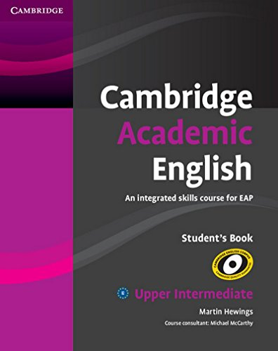 9781107439573: Cambridge Academic English: An Integrated Skills Course For Eap B2 Upper Intermediate Students Book