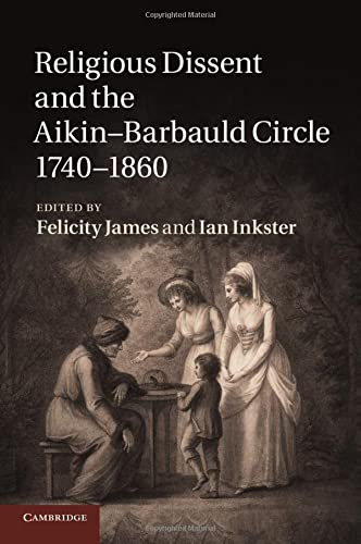 9781107442498: Religious Dissent and the Aikin-Barbauld Circle, 1740-1860