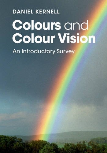 9781107443549: Colours and Colour Vision: An Introductory Survey