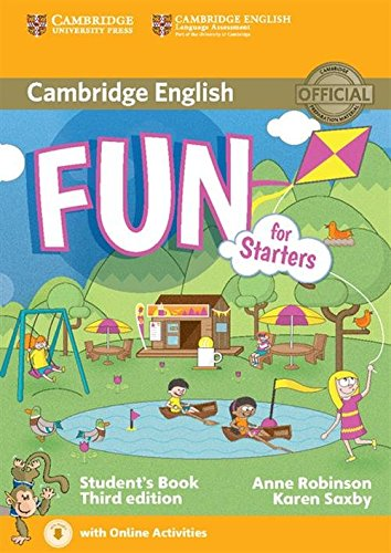9781107444706: Fun for Starters Student's Book with Audio with Online Activities Third Edition