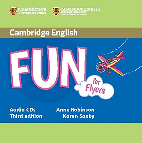 Fun for Flyers Audio CDs (2) (Fun: Saxby, Karen, Robinson,