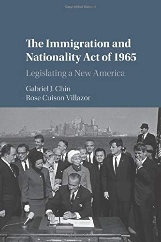 9781107445987: The Immigration and Nationality Act of 1965: Legislating a New America