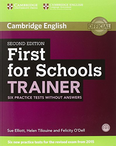 9781107446595: First for Schools Trainer Student's Pack (Six Practice Tests Without Answers with Audio CDs (3))