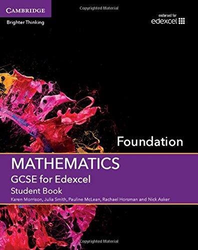 GCSE Mathematics for Edexcel Foundation Student Book: Morrison, Karen; Smith, Julia; McLean, ...