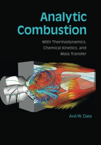 9781107448698: Analytic Combustion: With Thermodynamics, Chemical Kinetics and Mass Transfer