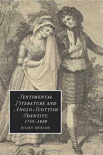 9781107449145: Sentimental Literature and Anglo-Scottish Identity, 1745-1820 (Cambridge Studies in Romanticism)