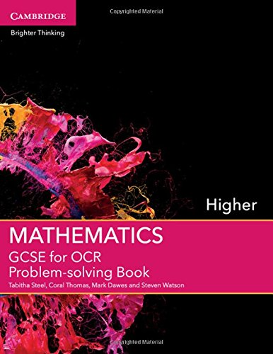 9781107450165: GCSE Mathematics for OCR Higher Problem-solving Book (GCSE Mathematics OCR)