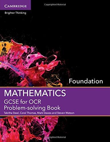 Gcse Mathematics for OCR Foundation Problem-Solving Book: Steel, Tabitha