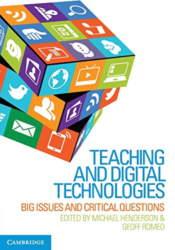9781107451971: Teaching and Digital Technologies: Big Issues and Critical Questions