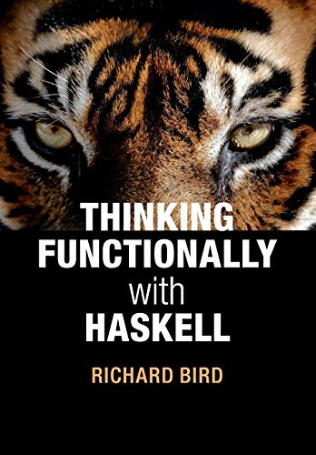 9781107452640: Thinking Functionally with Haskell